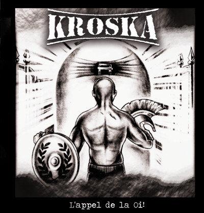 KROSKA - L'Appel De La Oi! CD