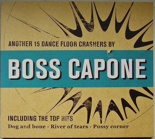 BOSS CAPONE - Another 15 Dance Floor Crashers By Boss Capone CD