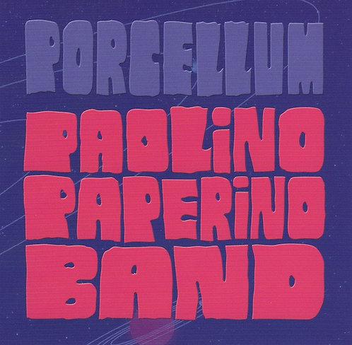 PAOLINO PAPERINO BAND - PORCELLUM CD