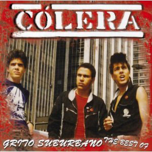 COLERA - Grito Suburbano / The Best Of CD