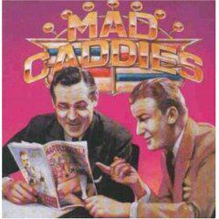 MAD CADDIES - Quality Soft Core CD