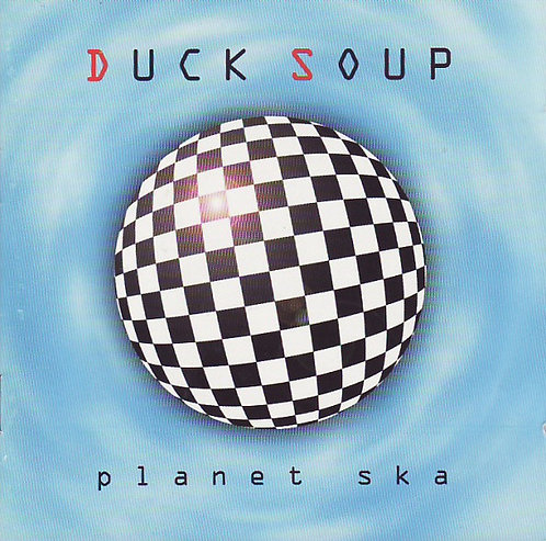 DUCK Soup - Planet Ska CD