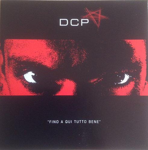 DCP - Fino A Qui Tutto Bene CD