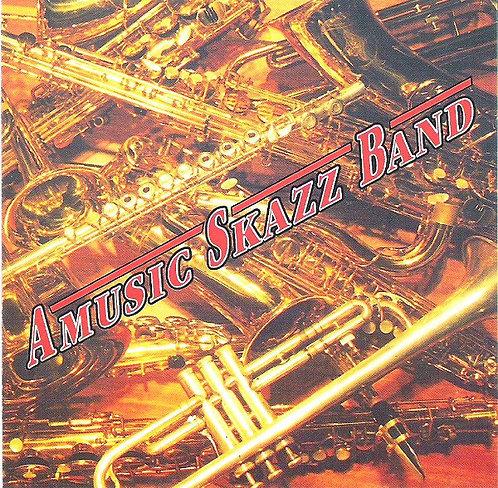 AMUSIC SCAZZ BAND - Amusic Skazz Band CD