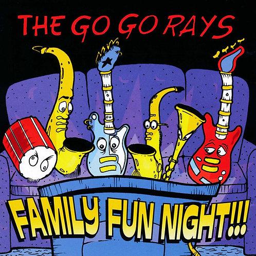 GO GO RAYS (THE) - Family Fun Night !!! CD