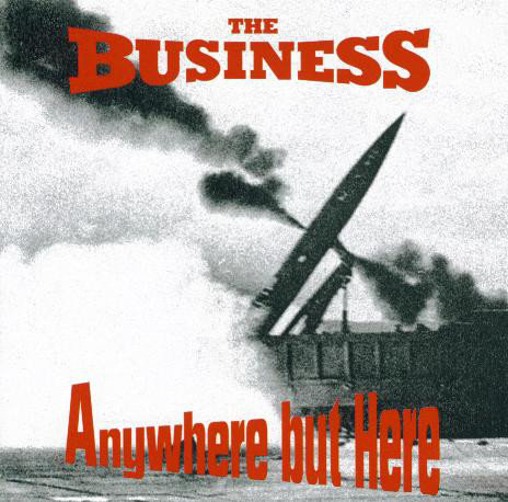 BUSINESS (THE) - Anywhere But Here CD