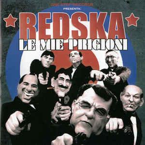 REDSKA -  Le Mie Prigioni CD