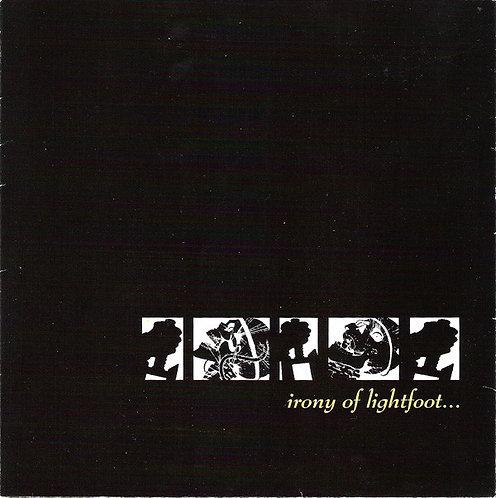 """IRONY OF LIGHTFOOT - Irony Of Lightfoot EP 7"""""""