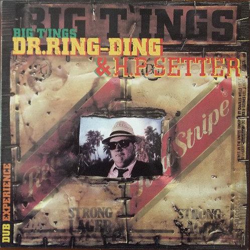 DR. RING DING & H.P. SETTER - Big T'ings LP