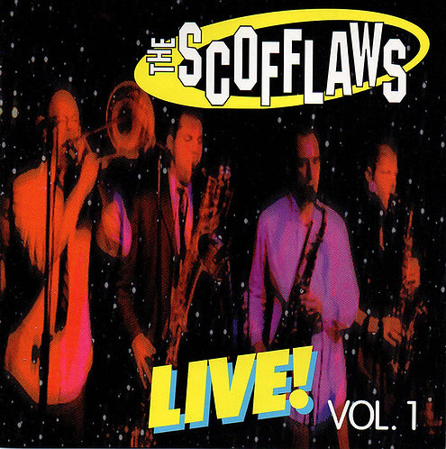 SCOFFLAWS (THE) - Live! Vol. 1 CD