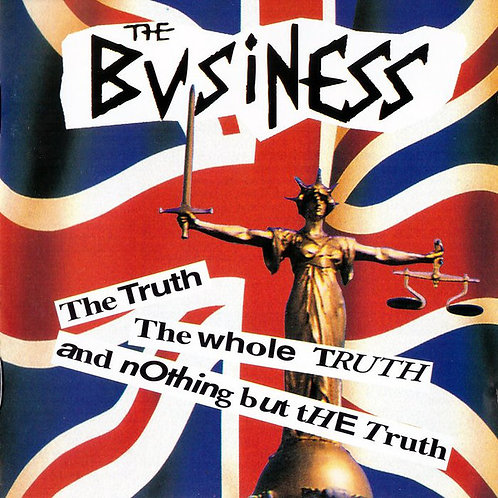 BUSINESS (THE) - The Truth The Whole Truth And Nothing But The Truth CD