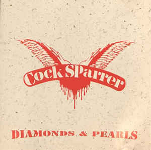 COCK SPARRER - Diamonds & Pearls CD