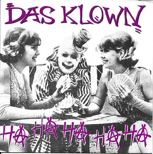"DAS KLOWN - Ha Ha Ha Ha Ha EP 7"""