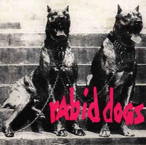 "RABID DOGS - Rabid Dogs EP 7"""