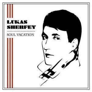 LUKAS SHERFEY - Soul Vacation CD