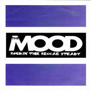 MOOD (THE) - Rockin' The Reggae Steady EP 7""
