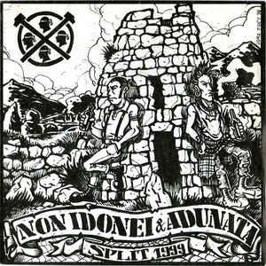 "NON IDONEI / ADUNATA - Split 1999 EP 7"""