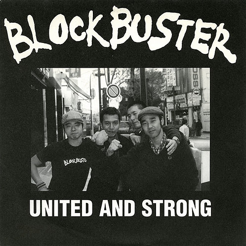 """BLOCK BUSTER - United And Strong EP 7"""""""