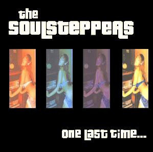 SOULSTEPPERS (THE) - One Last Time CD