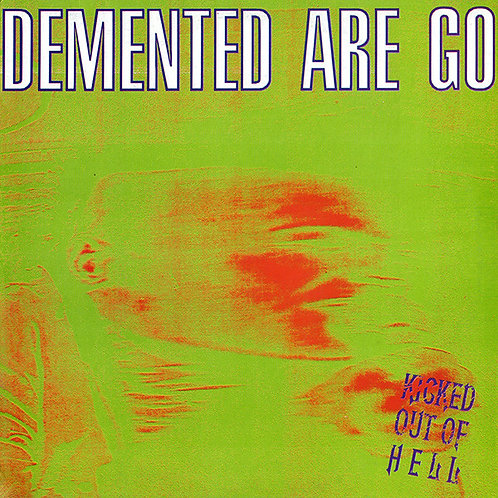 DEMENTED ARE GO - Kicked Out Of Hell LP (Gold / Silver)