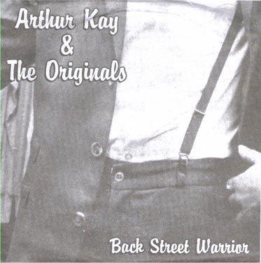 "ARTHUR KAY AND THE ORIGINALS - Back Street Warrior EP 7"""