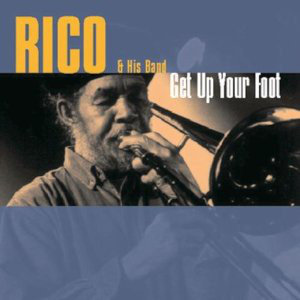 RICO & HIS BAND - Get Up Your Foot CD