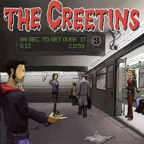 CREETINS (THE) - 4 Seconds To Get Over It CD