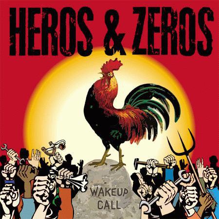 HEROS & ZEROS - Wakeup Call LP