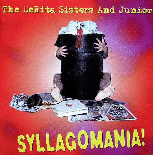 DERITA SISTERS AND  JUNIOR - Syllagomania! CD