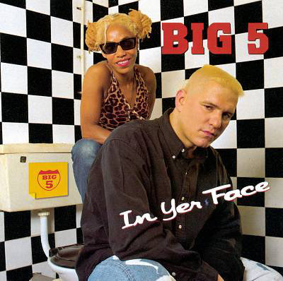 BIG 5 - In Yer Face CD