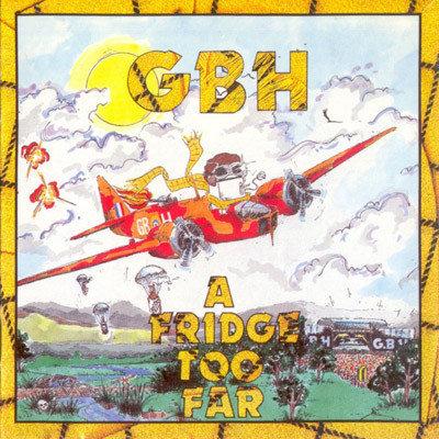 G.B.H. - A Fridge too far LP (Blue)
