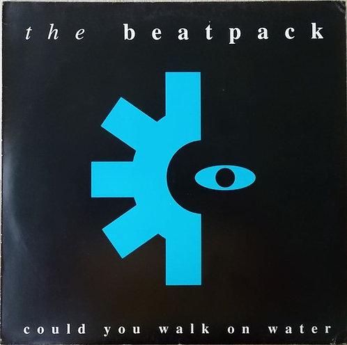 BEATPACK (THE) -  Could You Walk On Water LP