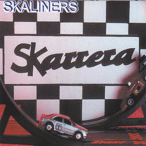 SKALINERS - Skarrera CD