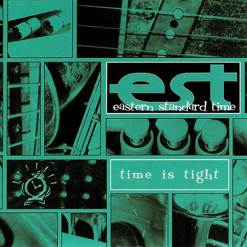 EASTERN STANDARD TIME - Time is Tight LP