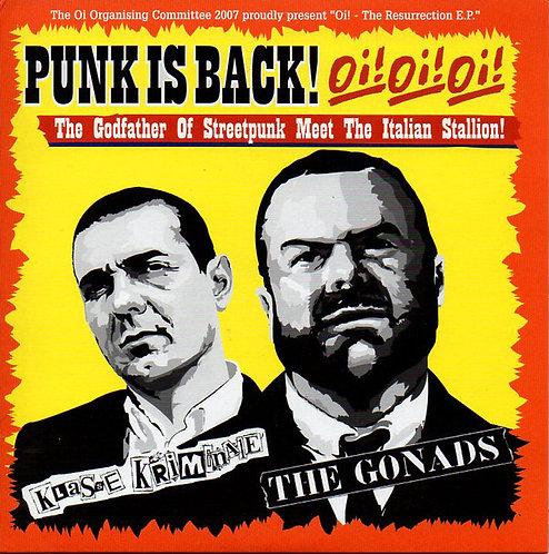 """KLASSE KRIMINALE / GONADS (THE) - Punk Is Back! Oi! Oi! Oi! EP 7"""""""
