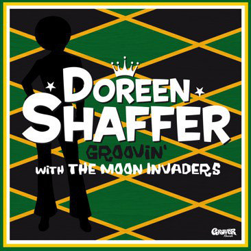DOREEN SHAFFER & THE MOON INVADERS - Groovin' With The Moon Invaders LP