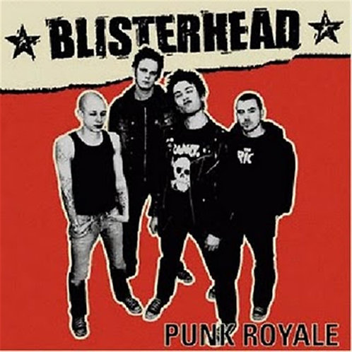 BLISTERHEAD - Punk Royale CD