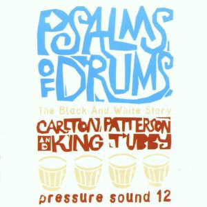 V/A Psalms Of Drums: The Black And White Story LP