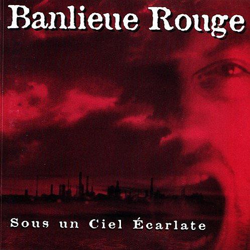 BANLIEU ROUGE - Sous Un Ciel Écarlate CD