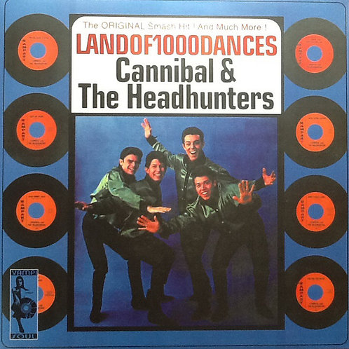 CANNIBAL & THE HEADHUNTERS -  Land Of 1000 Dances LP