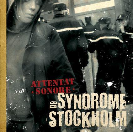 ATTENTAT SONORE - Syndrome De Stockholm CD