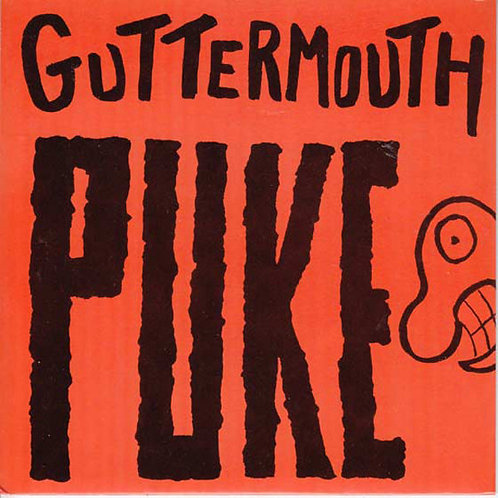 "GUTTERMOUTH - Puke EP 7"""
