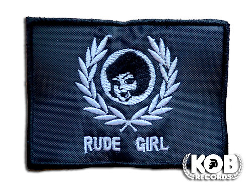 RUDE GIRL Patch / Toppa