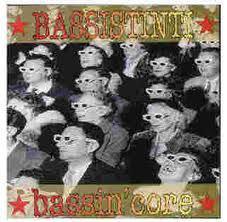 BASSISTINTI - Bassin'core CD