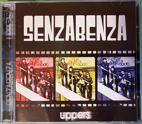 SENZABENZA - Uppers CD+DVD