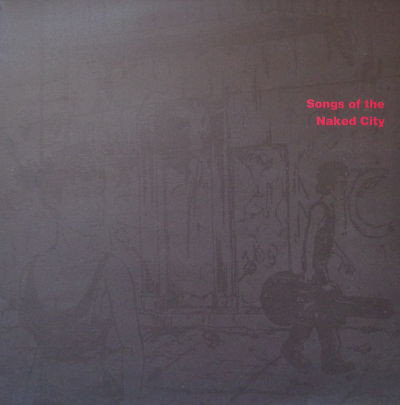 V/A Songs Of The Naked City LP