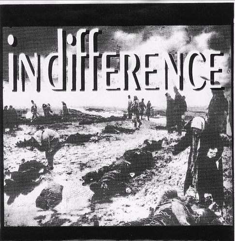 """INDIFFERENCE - Indifference EP 7"""""""