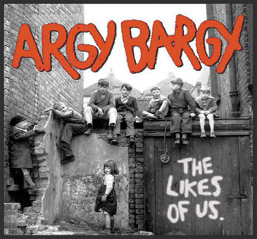 ARGY BARGY - The Likes Of Us CD