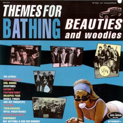 V/A Themes For Bathing Beauties And Woodies LP