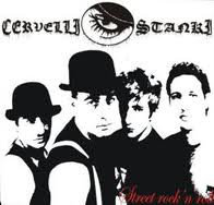 CERVELLI STANKI -  Street Rock 'N' Roll CD